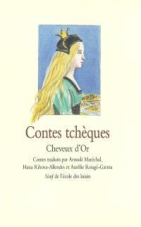 Cheveux d'or : contes tchèques