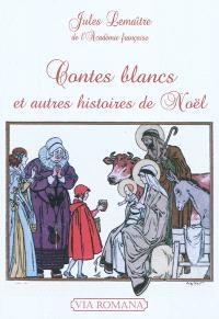 Contes blancs : et autres histoires de Noël