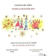 Contes de Noël pour tous les enfants du monde = Weihnachtsmärchen für alle Kinder auf der Welt