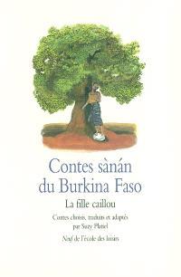 Contes sanan du Burkina Faso : la fille caillou