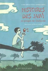 Histoires des Jawi, un peuple de Thaïlande