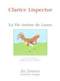 La vie intime de Laura; Suivi de Le mystère du lapin pensant