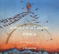 Le Bouvier et la tisserande : conte populaire de Chine