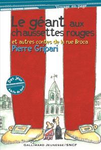 Le géant aux chaussettes rouges : et autres contes de la rue Broca