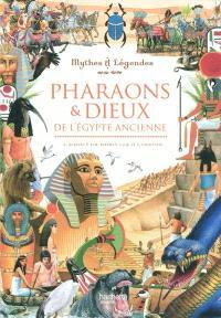 Pharaons et dieux de l'Egypte ancienne