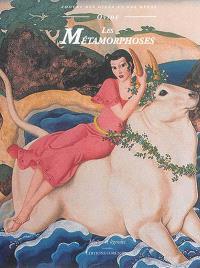 Les métamorphoses : les amours des dieux et des héros