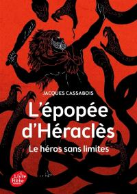 L'épopée d'Héraclès : le héros sans limites