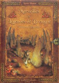 Merveilles & légendes de Bretagne : frissons et facéties