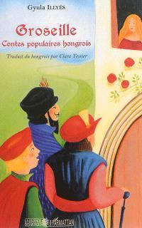 Groseille : contes populaires hongrois