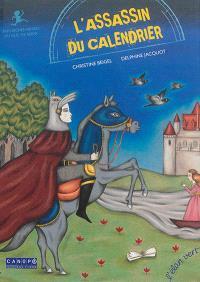 L'assassin du calendrier : Très riches heures du duc de Berry