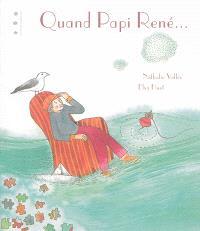 Quand Papi René...
