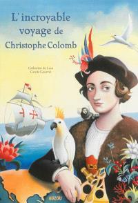 L'incroyable voyage de Christophe Colomb