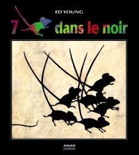 Sept souris dans le noir