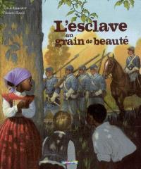 L'esclave au grain de beauté
