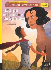 Ma première mythologie, Oedipe et l'énigme du sphinx