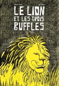 Le lion et les trois buffles