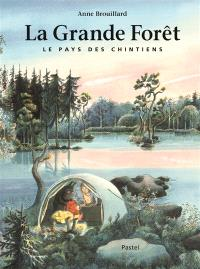 Le pays des Chintiens. Volume 1, La grande for