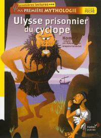 Ma première mythologie, Ulysse prisonnier du Cyclope