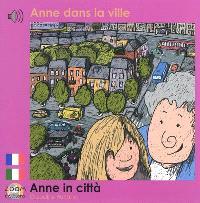 Anne dans la ville = Anne in città