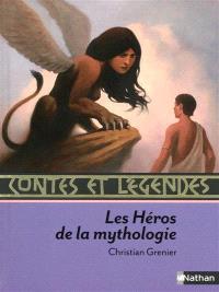 Contes et légendes des héros de la mythologie