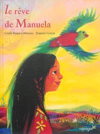 Le rêve de Manuela