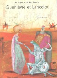 Guenièvre et Lancelot : la légende du roi Arthur