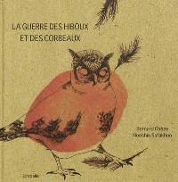 La guerre des hiboux et des corbeaux