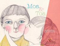 Moa & Toa