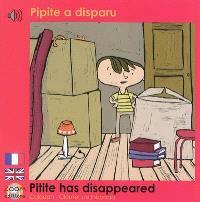 Pipite a disparu = Pipite has disappeared