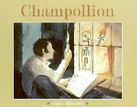 Champollion : l'homme qui déchiffra les hiéroglyphes égyptiens