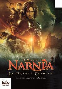 Le monde de Narnia. Volume 4, Le prince Caspian : le livre du film