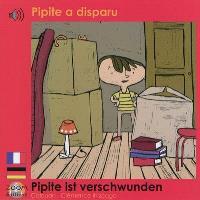 Pipite a disparu = Pipite ist verschwunden