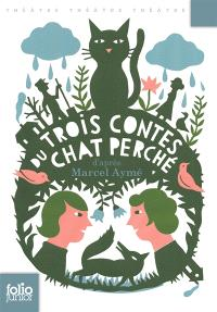 Trois contes du chat perché