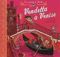 Les enquêtes de Mirette, Vendetta à Venise