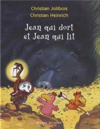 Les p'tites poules, Jean qui dort et Jean qui lit