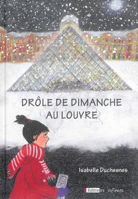 Drôle de dimanche au Louvre : une aventure de Joséphine