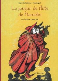 Le joueur de flûte de Hamelin : une légende allemande
