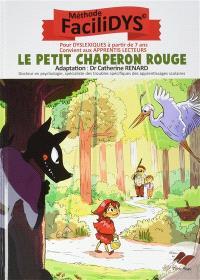 Le Petit Chaperon rouge : méthode Facilidys