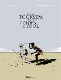 Tooksipa and the golden stool : an ethno-tale