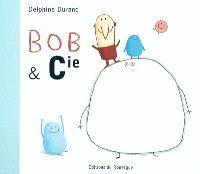 Bob & Cie