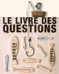 Le livre des questions : un poème
