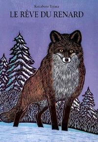 Le rêve du renard