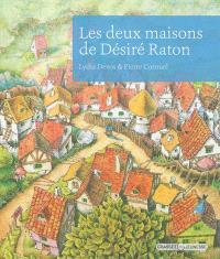 Les deux maisons de Désiré Raton