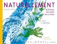 Naturellement : anthologie de poèmes sur la nature