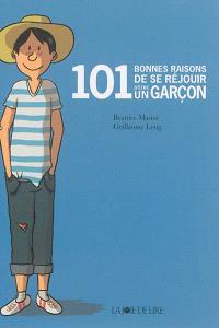 101 bonnes raisons de se réjouir d'être un garçon