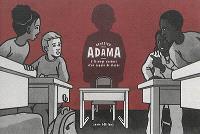 Adama : l'étrange absence d'un copain de classe