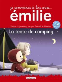 Je commence à lire avec Emilie. Volume 5, La tente de camping