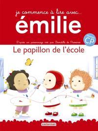 Je commence à lire avec Emilie. Volume 2, Le papillon de l'école
