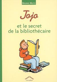 Jojo et le secret de la bibliothécaire