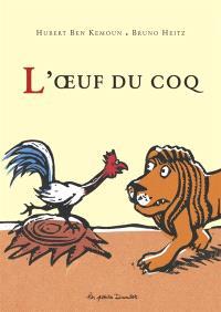 L'oeuf du coq